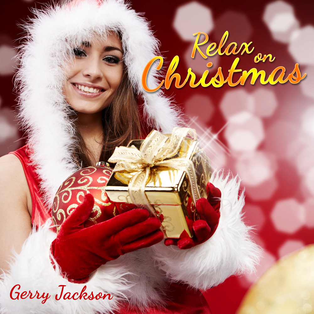 Gerry Jackson - Relax on Christmas